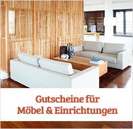 Möbel & Einrichtung Gutscheine