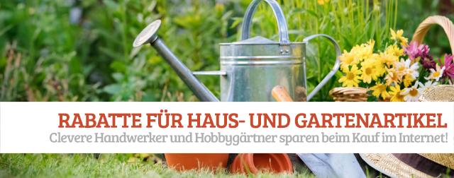 Rabatte für Haus- und Gartenartikel