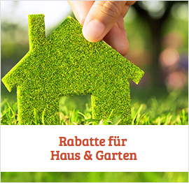 Haus &amp; Garten Rabatte