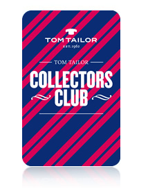 Tom Tailor Collectors Club